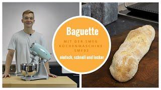 Baguette mit der SMEG Küchenmaschine SMF02 und dem Backofen SMEG Cortina SFP750AOPZ