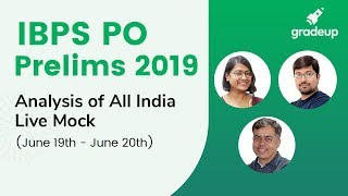 IBPS PO Prelims 2019 | All India Live Mock Analysis (June 19 - June 20)