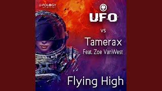 Flying High (Tamerax Feat. Zoe VanWest Remix)
