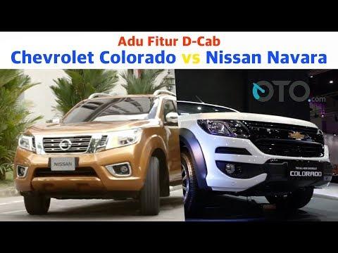 Adu Fitur D-Cab Chevrolet Colorado vs Nissan Navara I OTO.com