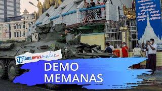 Demo Hari ke-9 Kudeta Myanmar Memanas, Militer Kerahkan Kendaraan Lapis Baja dan Tembaki Massa