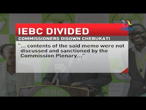 IEBC commissioners disown Chair Wafula Chebukati's memo to CEO Ezra Chiloba