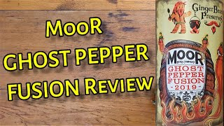 MooR Ghost Pepper Fusion Sauce by Ginger Beard's Preserves Review