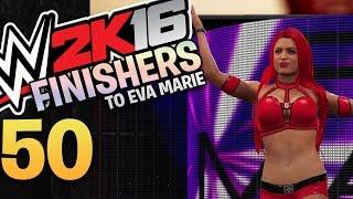 WWE 2K16 - 50 Finishers to Eva Marie (PS4 Gameplay)