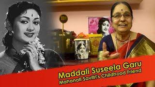 Mahanati Savitri Childhood Friend Suseela Full Interview | Magic FM Telugu