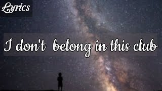Why Don't We, Macklemore - I Don't Belong In This Club (clean - lyrics)