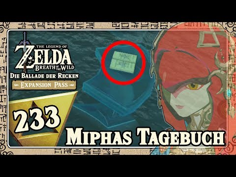 THE LEGEND OF ZELDA BREATH OF THE WILD Part 233: Miphas Tagebuch