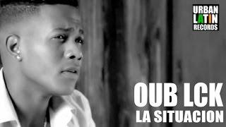 OUB LCK - LA SITUACION