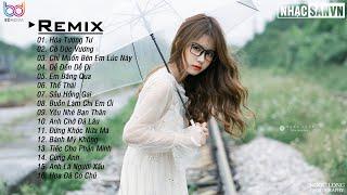 Hóa Tương Tư Remix 💋 Cô Độc Vương Remix 💋 Chỉ Muốn Bên Em Lúc Này Remix 💋 EDM WRC Remix Cực Phiêu