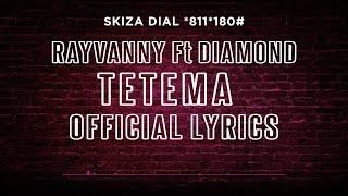 Rayvanny   Tetema Ft Diamond Platnumz (Lyric Video) SKIZA Dial *811*180#