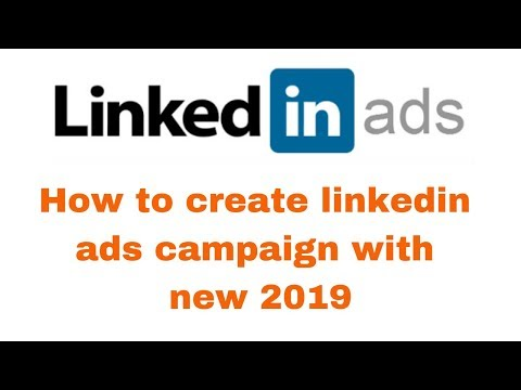 How to create linkedin ads campaign with new 2019