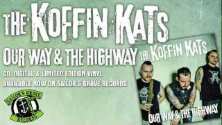 """KOFFIN KATS, """"Choke"""" From """"Our Way & The Highway"""" On Sailor's Grave Records"""
