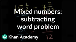 Subtracting Mixed Numbers Word Problem