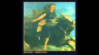 Burzum - Umskiptar (Full Album)[2012]