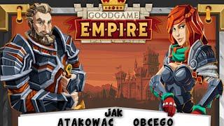 GoodGame Empire - Jak atakować obcego 70 poziomu