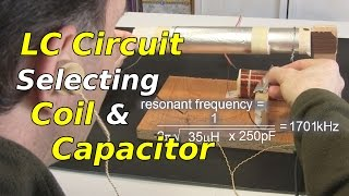 LC Circuit: Selecting Coil And Capacitor