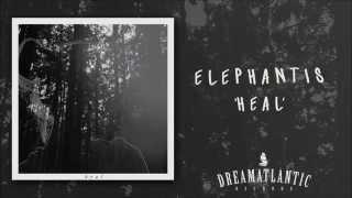Elephantis - Heal (Dream Atlantic Records)