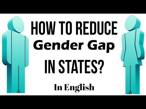How to bridge Gender Gap in States? Know about the steps taken by Government, Current Affairs 2019
