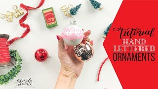 DIY Personalized Hand Lettered Christmas Ornaments - Amanda Arneill | Hand Lettering