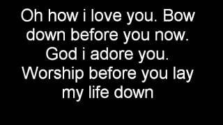 Jesus Culture- Oh how I Love You with lyrics (11) Chris Quilala
