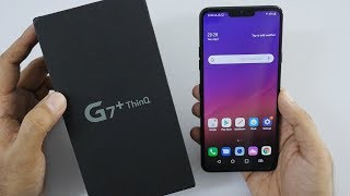 LG G7+ ThinQ Unboxing & Overview True Flagship at Sensible Price