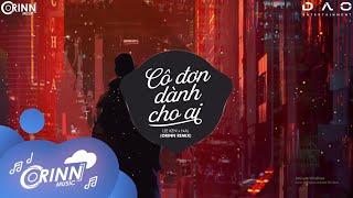 Cô Đơn Dành Cho Ai (Orinn Remix) - NAL x LEE KEN | Nhạc Trẻ Remix Căng Cực Gây Nghiện Nhất 2021
