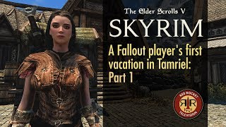 Skyrim SE - A Fallout Player's First Vacation in Tamriel - Part 1