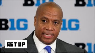 Big Ten commissioner Kevin Warren says the conference may not have sports in the fall | Get Up