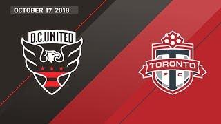 HIGHLIGHTS: D.C. United vs. Toronto FC | October 17, 2018