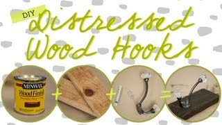 DIY Distressed Wood Hooks