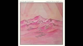 Going Home de Gileah Taylor