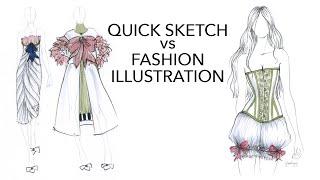 Quick Design Sketch Vs Fashion Illustration