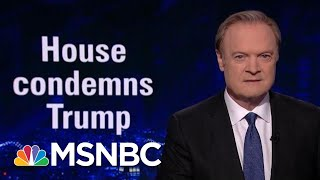 Just 4 Republicans Stand Up To Trump, Condemn Racist Tweets   The Last Word   MSNBC