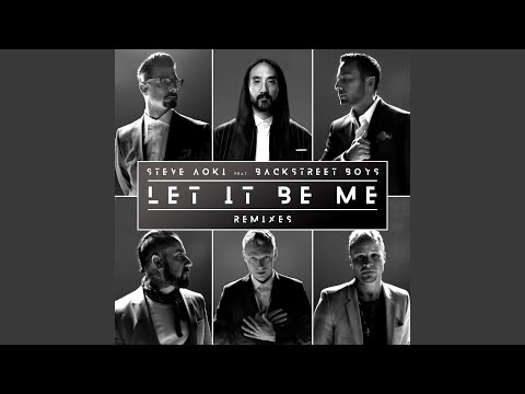 Let It Be Me (Steve Aoki Remix)