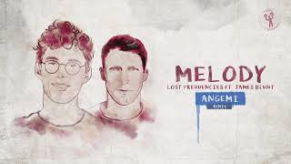 Lost Frequencies Ft. James Blunt   Melody (ANGEMI Remix)