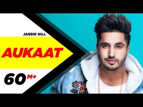 Jassi Gill Ft Karan Aujla Aukaat Full Video Desicrew Vol1 Arvindr Khaira Latest Punjabi Song
