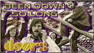 The Doors * Musical Lyric Video Of Been Down So Long