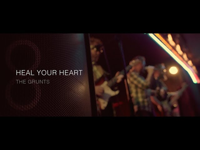 Heal your Heart - The Grunts