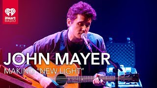 Who Did John Mayer Make New Light With Iheartradio Live