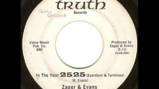Zager & Evans - In The Year 2525 (Exordium & Terminus) (Truth Records Version)