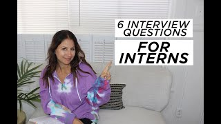 6 Questions You Will Be Asked In An Internship Interview | The Intern Queen