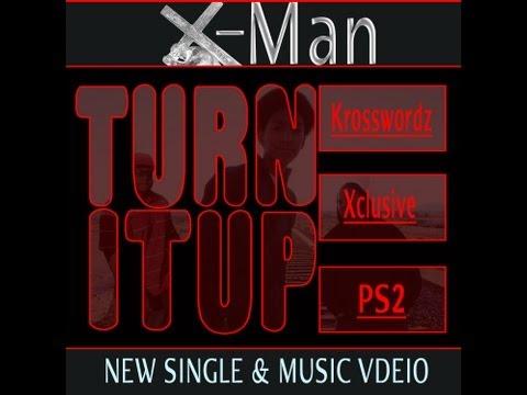 XMan - Turn It Up (@XManMinistries @CLorNothin)