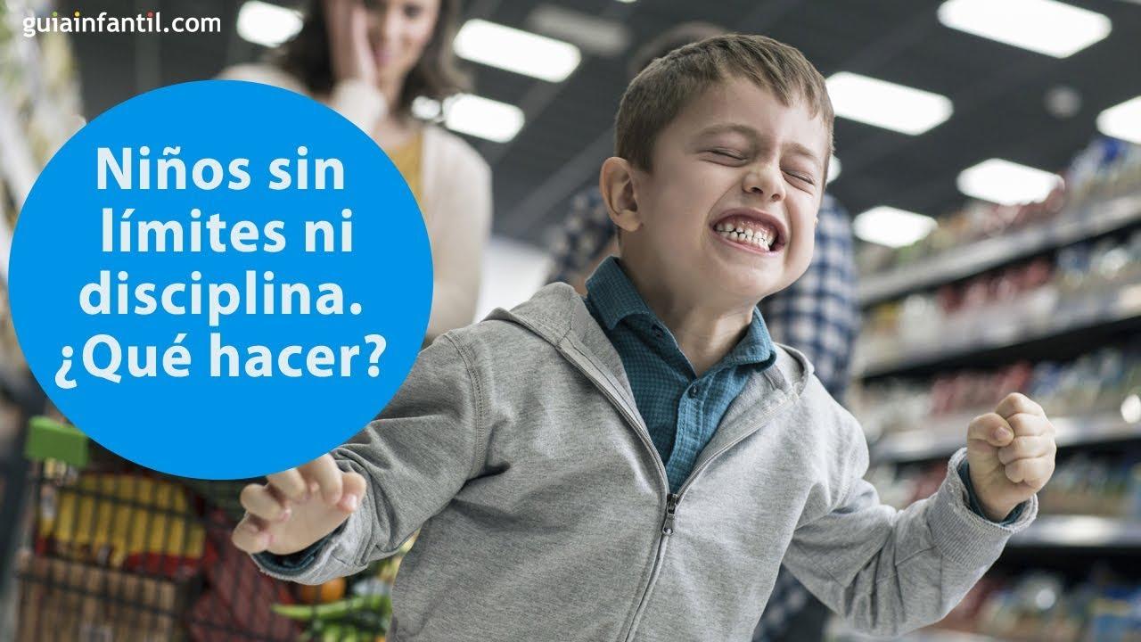 Niños sin límites ni disciplina  ¿Qué hacer? | ConectaConTuHijo