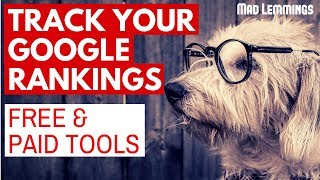 The Best Free And Paid SEO Rank Trackers