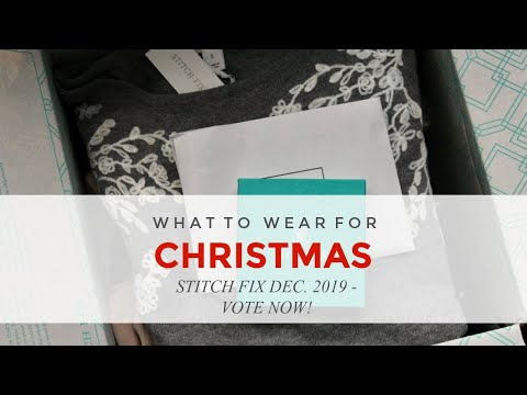 Stitch Fix Dec 2019 Christmas Holiday Outfit Vote Now Plus Get $50 Credit On Your 1st Fix!!!
