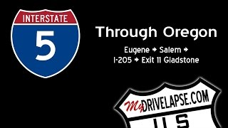 Interstate 5 Through Oregon: Eugene, Northbound, to I-205