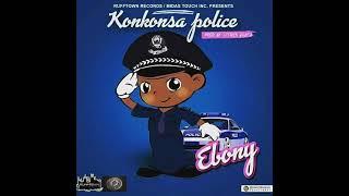 Ebony — Konkonsa Police (Audio Slide)