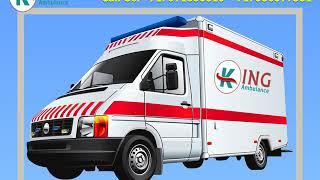 Take ICU Facility King Road Ambulance in Patna and Gaya