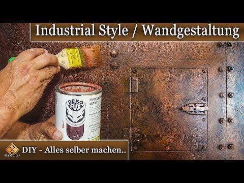Dekorative Wandgestaltung Einfach Selber Machen Industrie Look