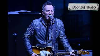 Bruce Springsteen   There Goes My Miracle (Legendado)